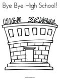 Bye Bye High School! Coloring Page