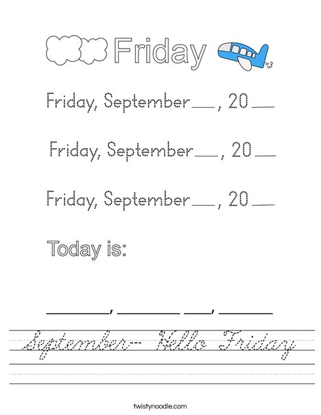September- Hello Friday Worksheet - Cursive - Twisty Noodle