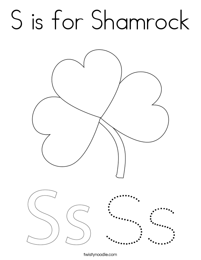 S is for Shamrock Coloring Page Twisty Noodle