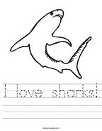 I love sharks Handwriting Sheet