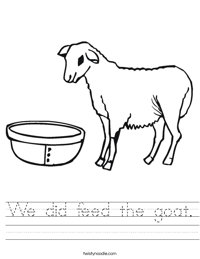We did feed the goat. Worksheet