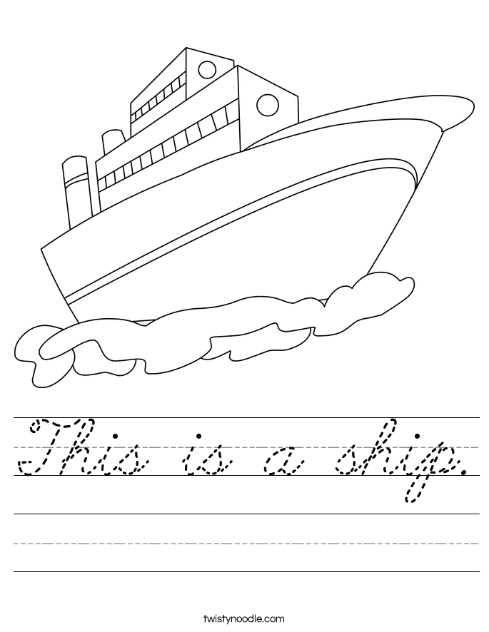 This is a ship. Worksheet