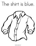 The shirt is blue. Coloring Page