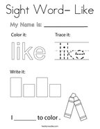 Sight Word- Like Coloring Page