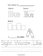 Sight Word- Like Handwriting Sheet