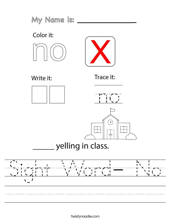 Sight Word- No Worksheet