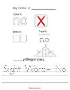 Sight Word- No Handwriting Sheet