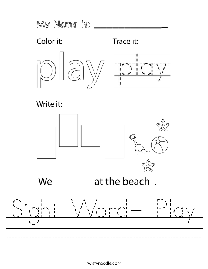 Sight Word- Play Worksheet