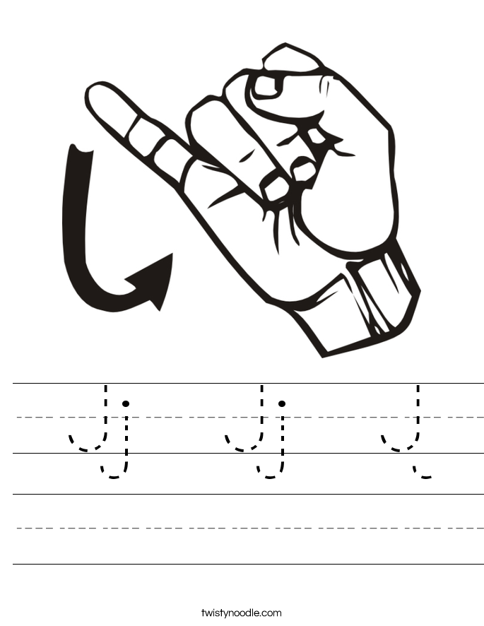 The Letter J In Sign Language Sign language worksheets