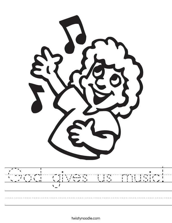 God gives us music! Worksheet
