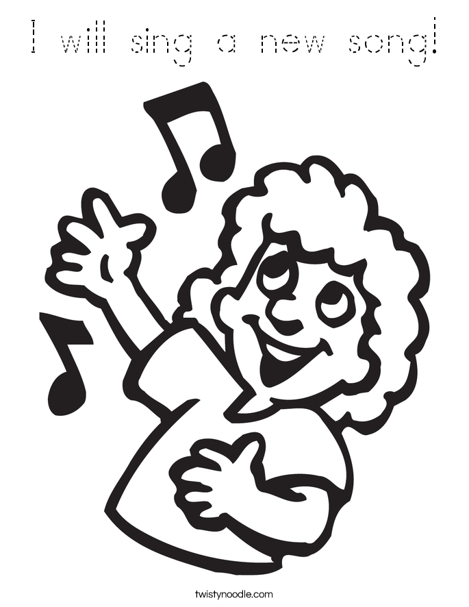 I will sing a new song! Coloring Page