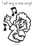 I will sing a new song!Coloring Page