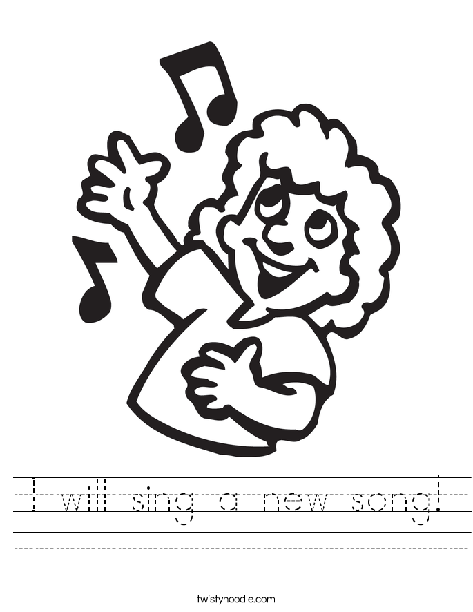 I will sing a new song! Worksheet