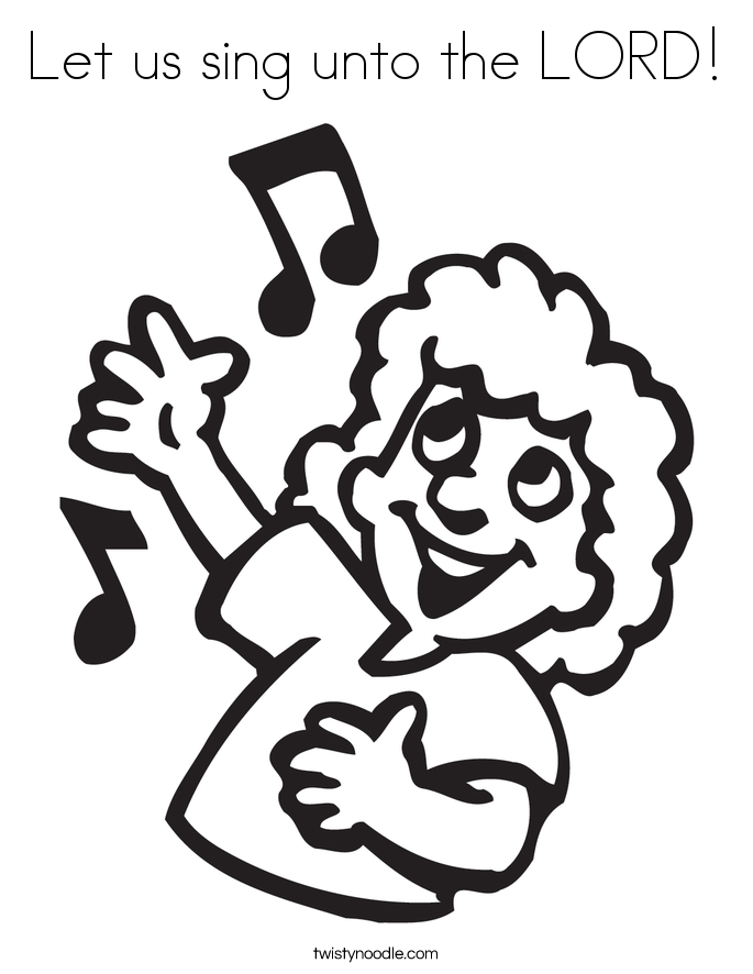 Let us sing unto the LORD! Coloring Page