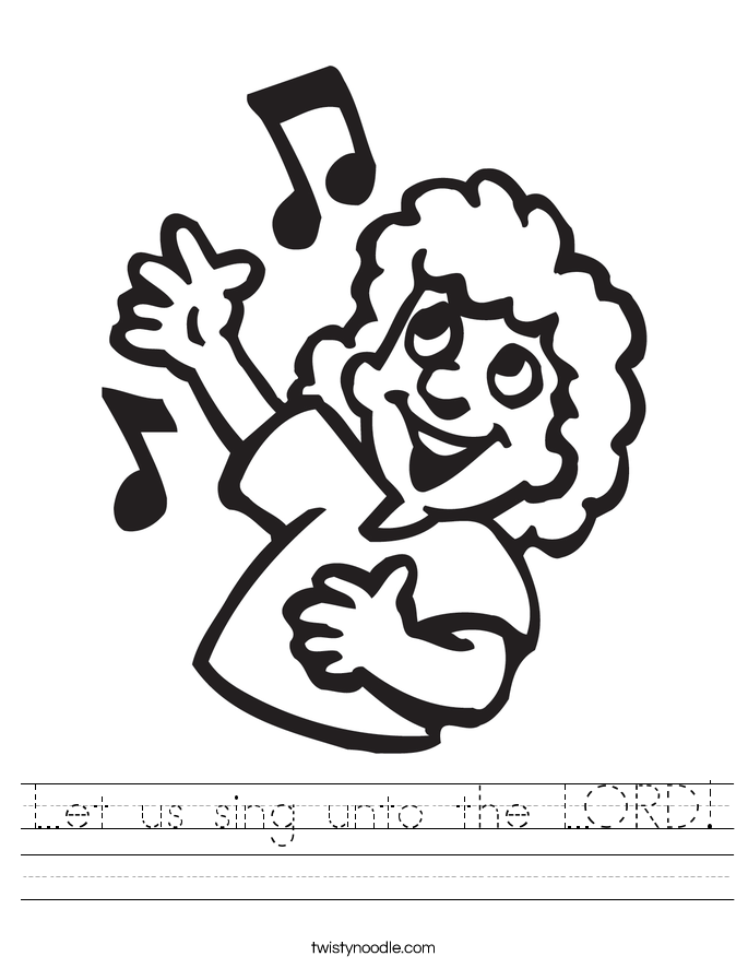 Let us sing unto the LORD! Worksheet