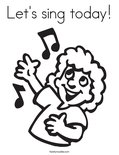 Let's sing today!Coloring Page