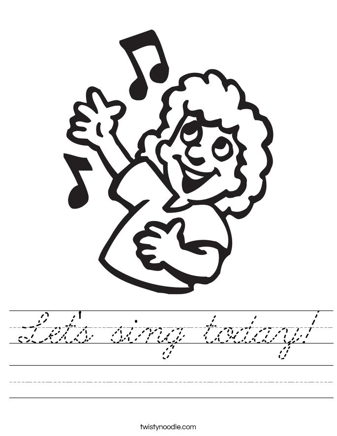 Let's sing today! Worksheet