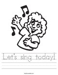 Let's sing today! Worksheet