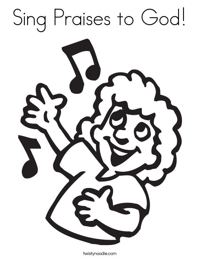 Sing Praises to God Coloring Page - Twisty Noodle