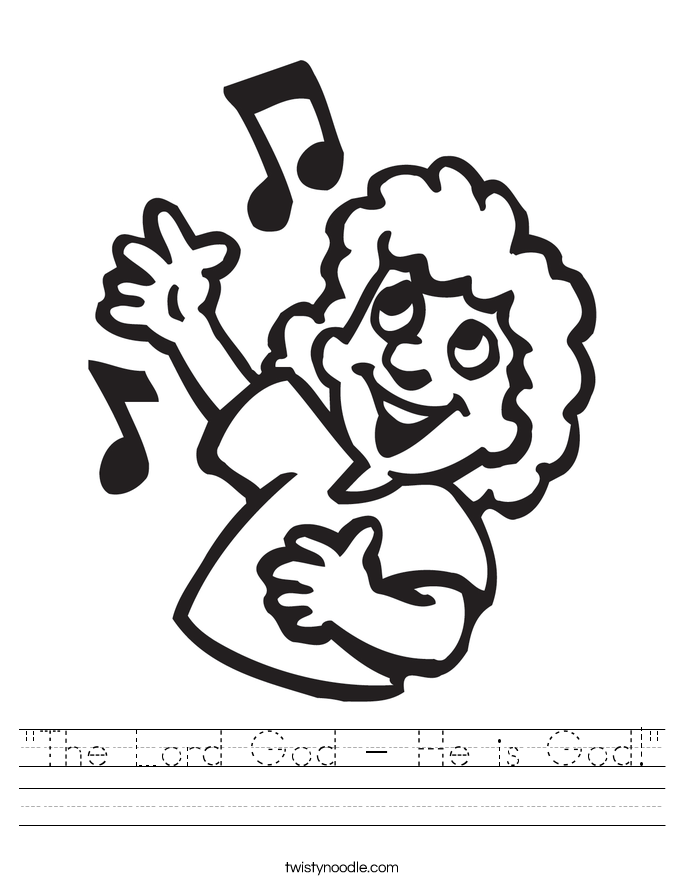 """The Lord God - He is God!"" Worksheet"