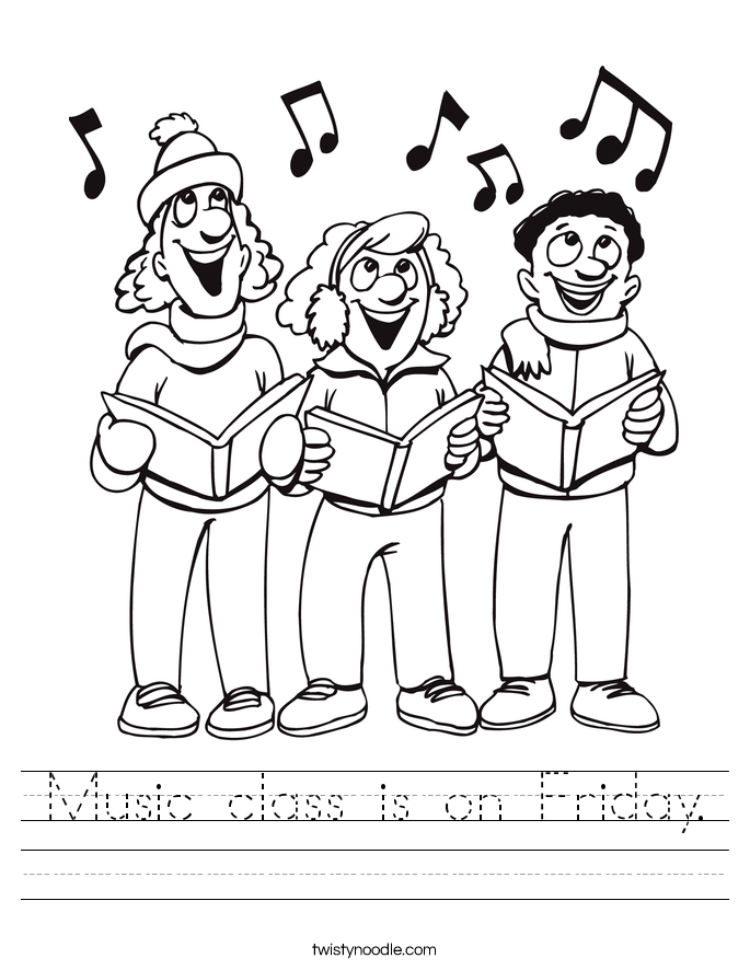 Music class is on Friday. Worksheet