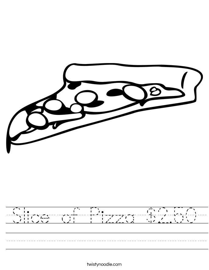 Slice of Pizza $2.50 Worksheet