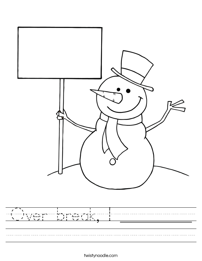 Over break, I _________ Worksheet