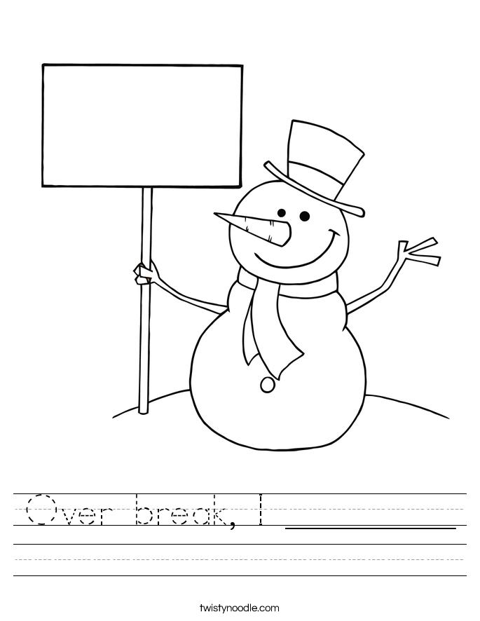 Over break, I _________ Worksheet