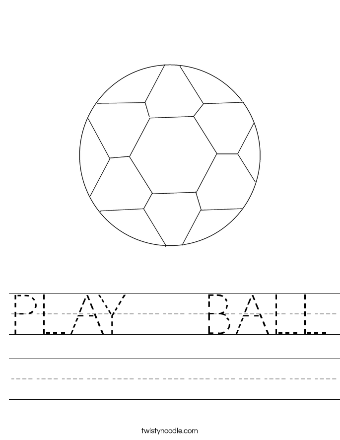 PLAY   BALL Worksheet