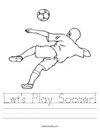 Let's Play Soccer Handwriting Sheet
