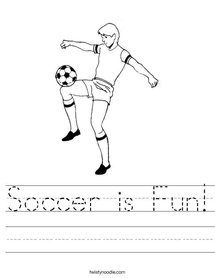 soccer is fun worksheet twisty noodle. Black Bedroom Furniture Sets. Home Design Ideas