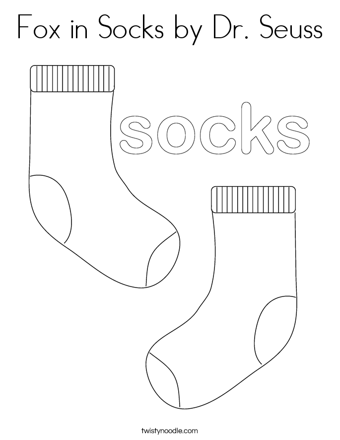 Fox in Socks by Dr Seuss Coloring Page - Twisty Noodle