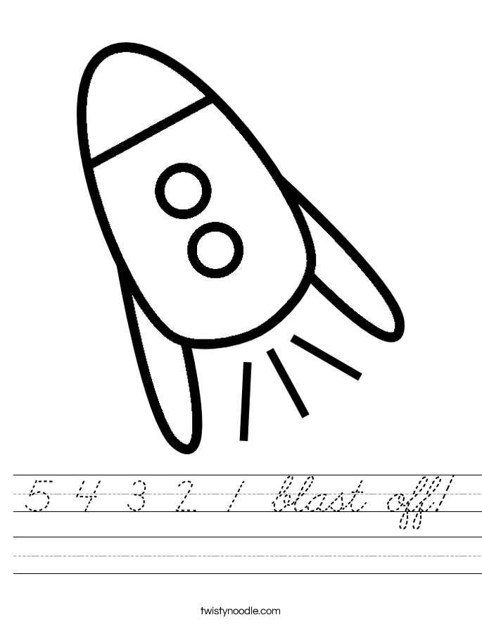 5 4 3 2 1 blast off! Worksheet