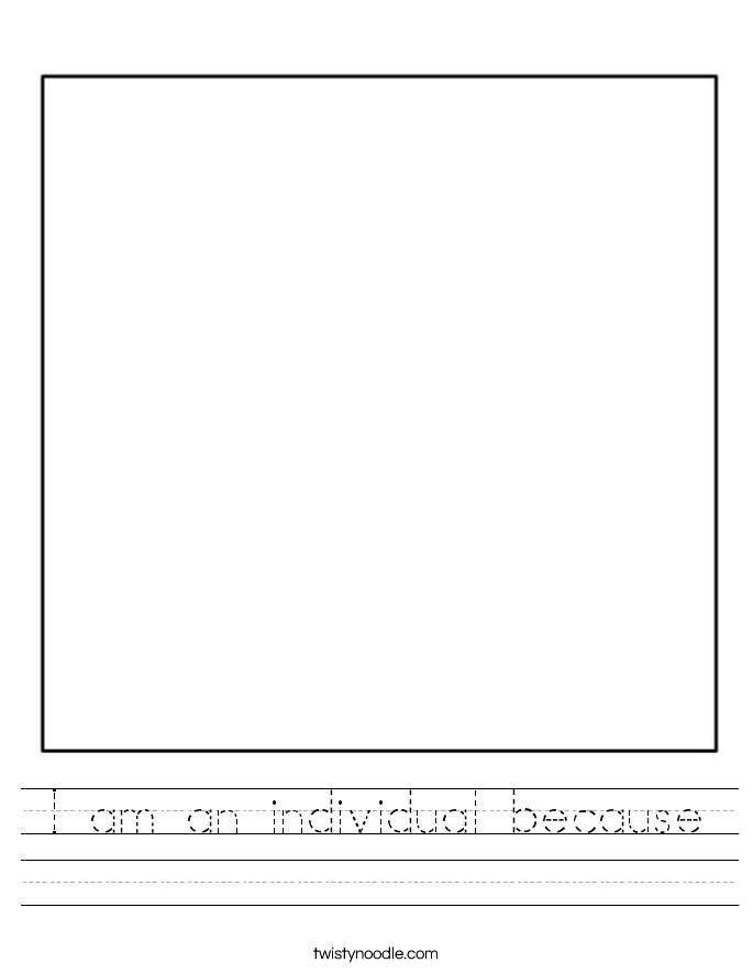 I am an individual because Worksheet