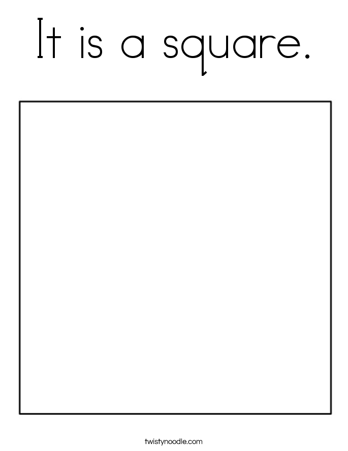 It is a square. Coloring Page