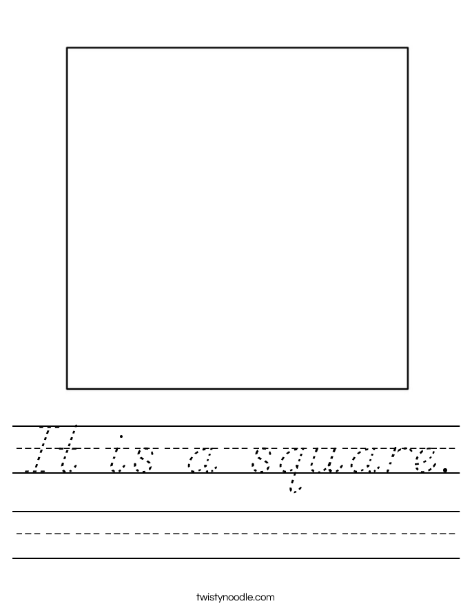 It is a square. Worksheet