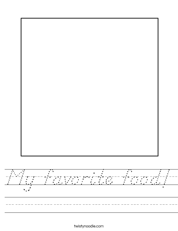 My favorite food Worksheet D 39 Nealian