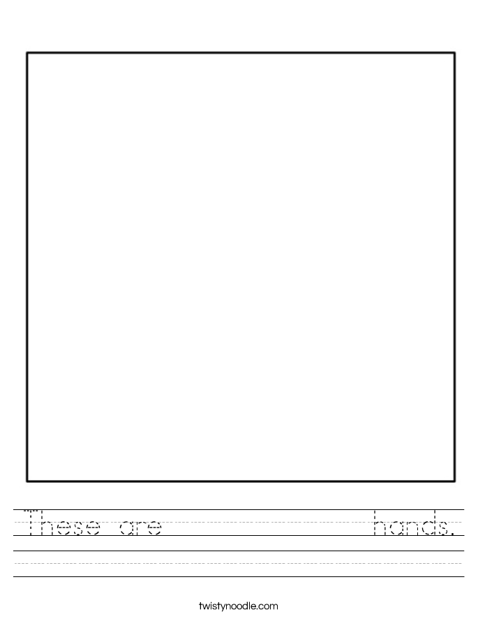 These are             hands. Worksheet