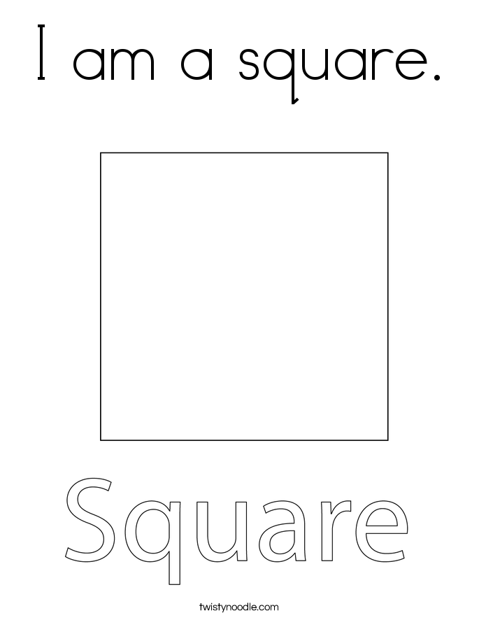 I am a square. Coloring Page