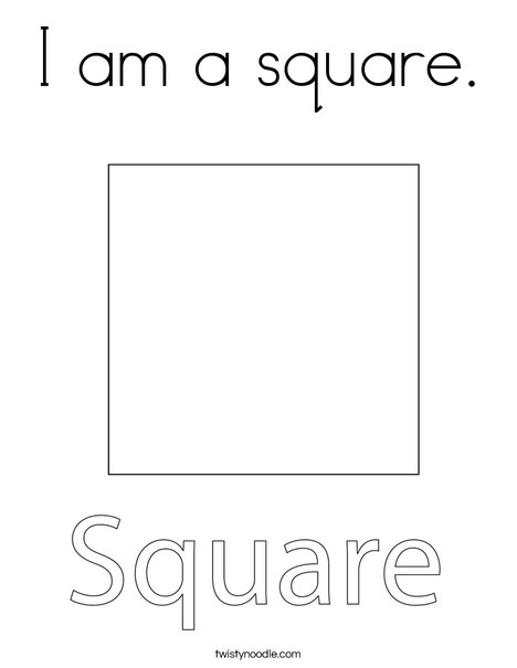 square coloring pages I am a square Coloring Page   Twisty Noodle square coloring pages