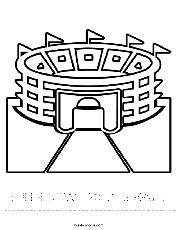 SUPER BOWL 2012 Pat/Giants Worksheet