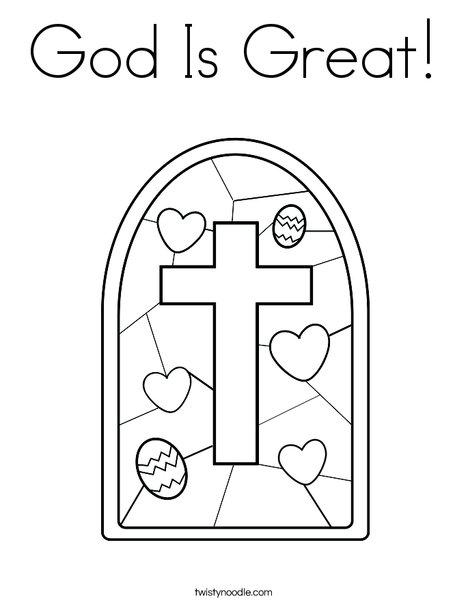 God Is Great Coloring Page - Twisty Noodle