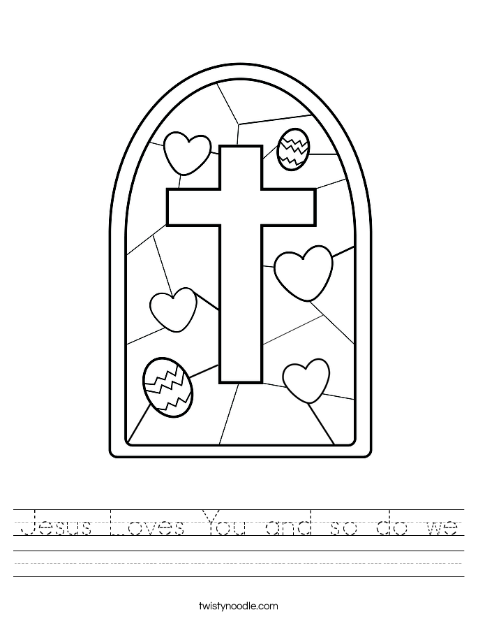 Jesus Loves You and so do we Worksheet