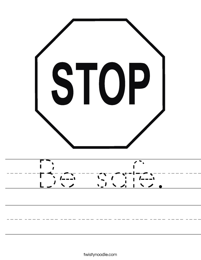 Be safe. Worksheet