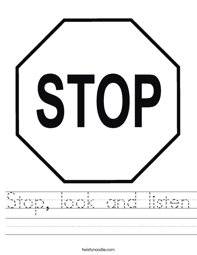 Stop, look and listen Worksheet