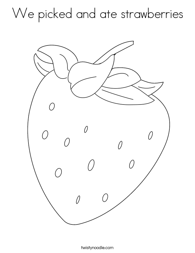 We picked and ate strawberries Coloring Page