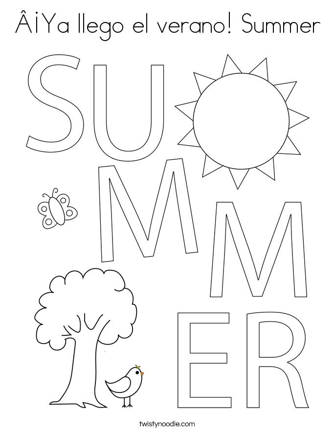 ¡Ya llego el verano! Summer Coloring Page