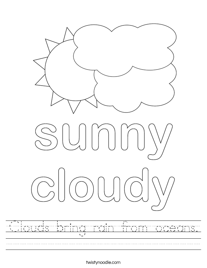 Clouds bring rain from oceans. Worksheet