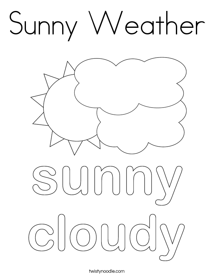 Gallery Of Sunny Weather Coloring Page Twisty Noodle Twisty Noodle