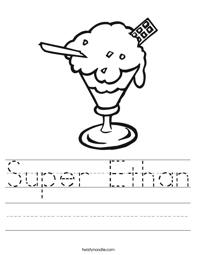 Super Ethan Worksheet